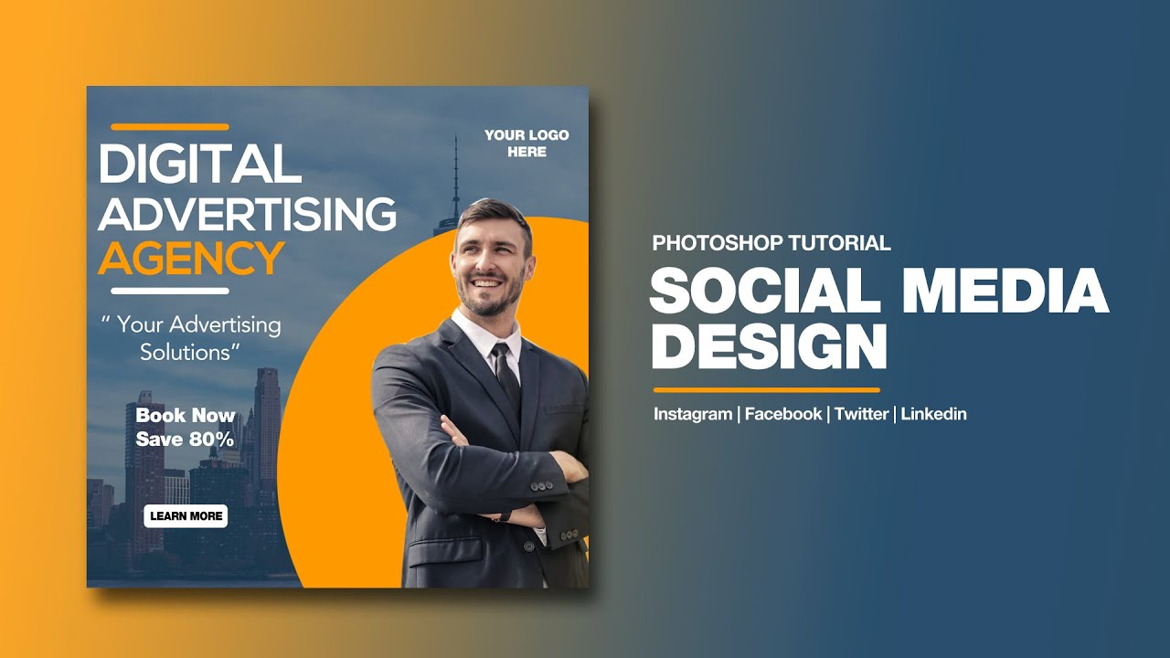 Adobe Photoshop Tutorials : Social Media Ads Design