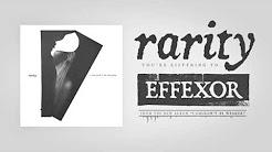 Rarity - Effexor