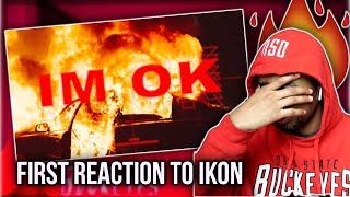 FIRST REACTION TO iKON - 'I'M OK' M/V