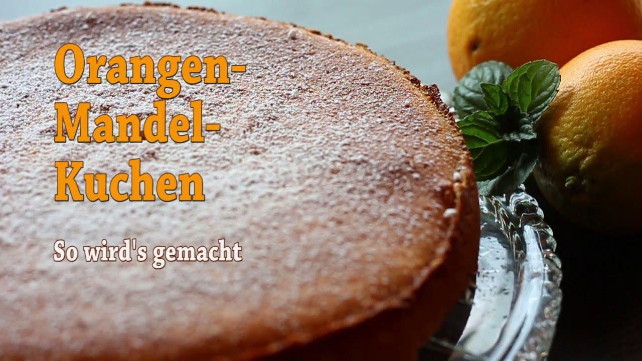 Saftiger Orangen Mandel Kuchen So Geht S Youtube