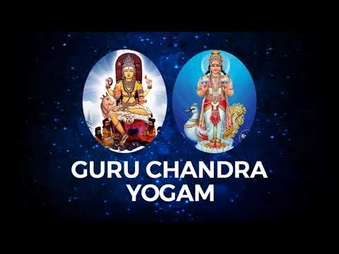 Guru Chandra Yoga|குரு சந்திர யோகம்