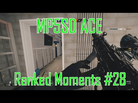 Echo MP5SD ACE - Rainbow Six Siege Ranked Moments #28