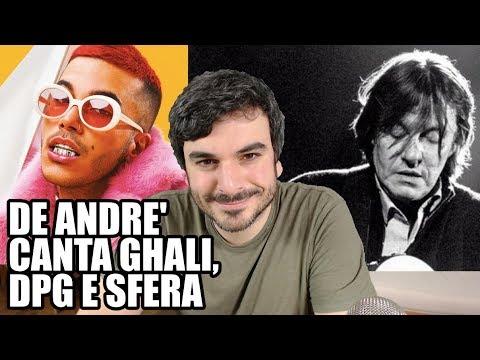 Se De André canta Ghali, Dark Polo Gang e Sfera Ebbasta