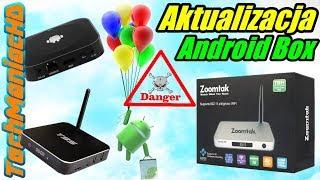 Niebezpieczeny AndroidBox!? Aktualizacja przystawki TV na Androidzie.
