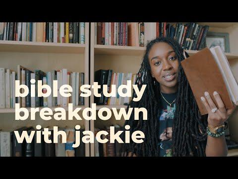 Bible Study Breakdown w/Jackie