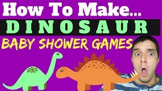 How To Make Dinosaur Baby Shower Games For Free