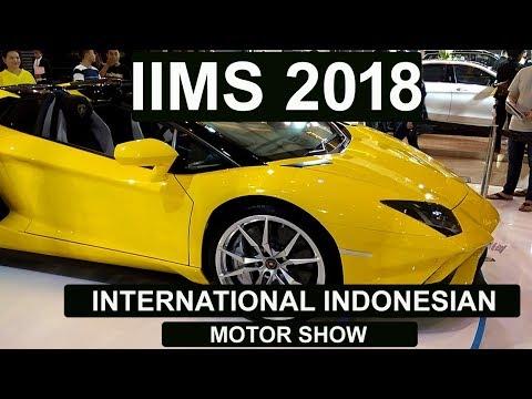 IIMS -2018 JIEXPO Kemayoran April 21st, 2018