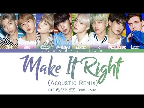 Download BTS 방탄소년단 - MAKE IT RIGHT feat. Lauv Acoustic Remix 「Color Coded s_Han/Rom/Eng」 Mp4 baru