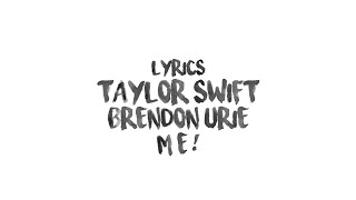 Taylor Swift - ME! (feat. Brendon Urie of Panic! At The Disco) (Karaoke)