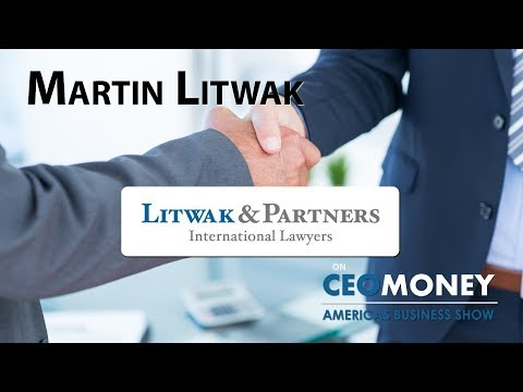 International Attorney Martin Litwak helps people structure wealth and protect assets across borders