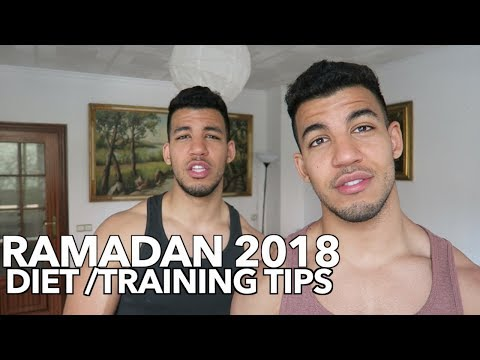 RAMADAN 2018 Diet & Training Advice (LOSE FAT AND MAINTAIN MUSCLE)