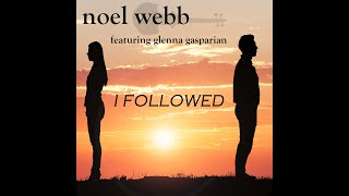 I FOLLOWED Noel Webb
