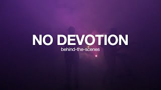 No Devotion - Permanent Sunlight Music Video (Behind-the-Scenes)