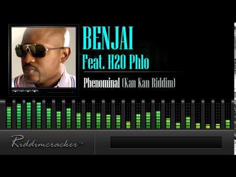 Benjai Feat. H2O Phlo - Phenominal (Kan Kan Riddim) [Soca 2015]