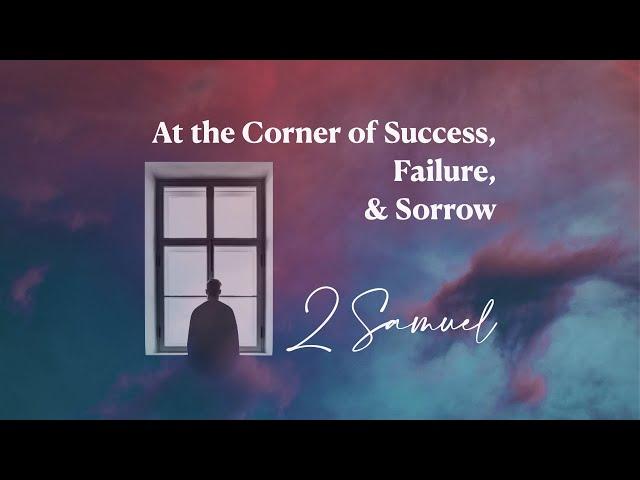 Successful Success - 2 Samuel 5:1-12