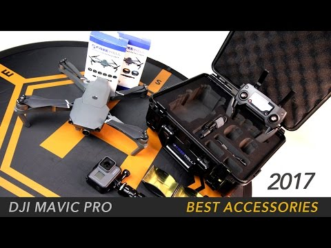 DJI MAVIC PRO - 2017 BEST ACCESSORIES