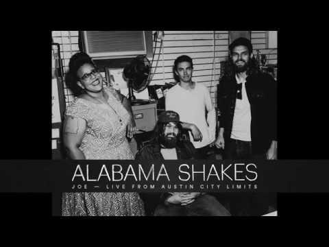 Alabama Shakes   Joe Live From Austin City Limits