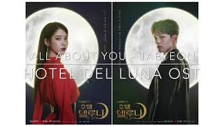 All About You - Taeyeon (Hotel Del Luna OST)