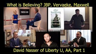 What is Believing? Jordan Peterson, Vervaeke, Maxwell pt1