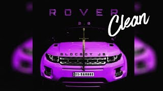 Gambar cover BlocBoy JB - Rover 2.0 (Clean)(Best Edit) ft. 21 Savage