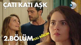 Çatı Katı Aşk  -  2.Bölüm | Full Hd