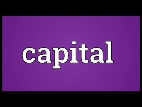 Capital Meaning