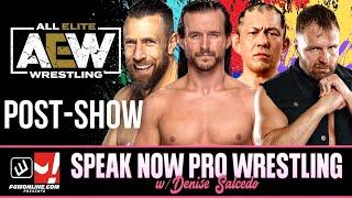 AEW Dynamite: Adam Cole, Bryan Danielson Debuts , Moxley vs Suzuki | Speak Now w/ Denise Salcedo