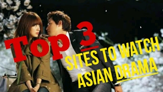 Video Top 3 Best Sites to Watch Asian Drama 2017 download MP3, 3GP, MP4, WEBM, AVI, FLV Desember 2017
