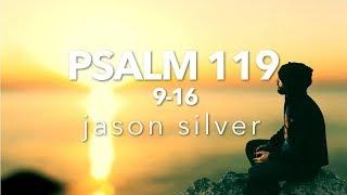🎤 Psalm 119:9-16 Song with Lyrics - Pure - Jason Silver thumbnail
