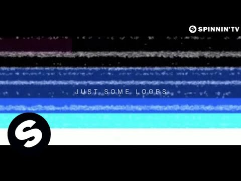 Martin Garrix & TV Noise - Just Some Loops OUT NOW
