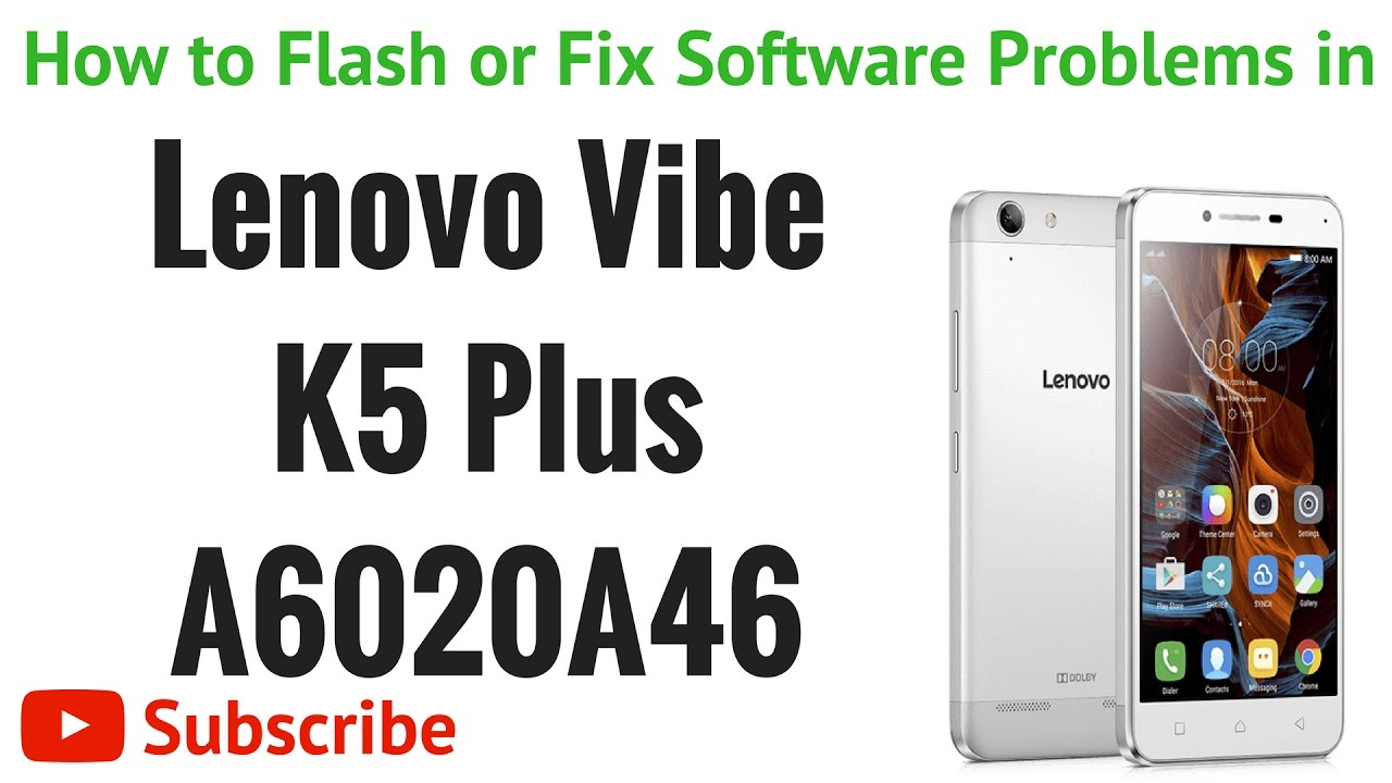 How to Fix Software in Lenovo Vibe K5 Plus A6020A46 by