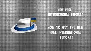 Roblox Zeit neue kostenlose Internationale Fedora neue freie Ukraine Internationale Fedora!