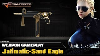 CrossFire VN - Jatimatic-Sand Eagle