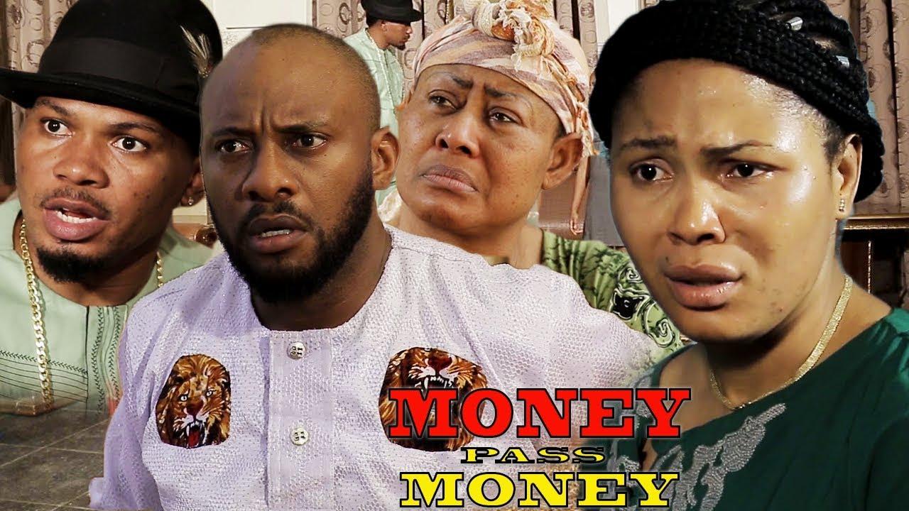 Download Money Pass Money Season 5 - Yul Edochie New Movie 2018 Latest Nigerian Nollywood Movie HD1080p