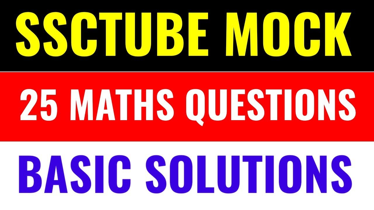 SSCTUBE Live Mock Test Solution   Maths 25Q by Rohit Tripathi