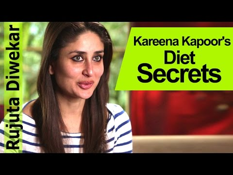 Kareena Kapoor's Diet Secrets - Rujuta Diwekar - Indian Food Wisdom