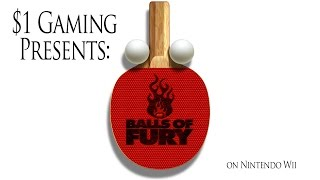 $1 Gaming: Balls of Fury!!! (Wii)