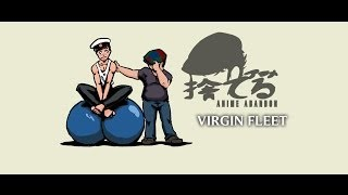 Anime Abandon: Virgin Fleet