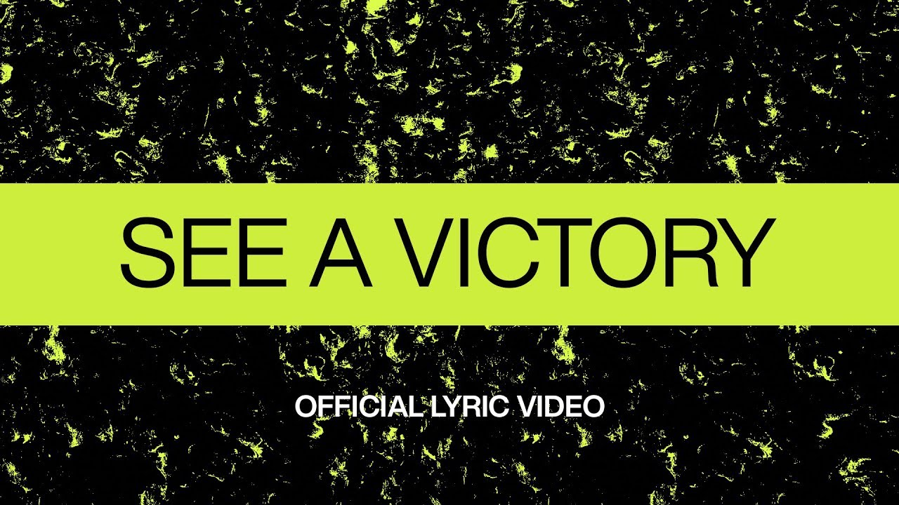 See A Victory | Official Lyric Video | Elevation Worship