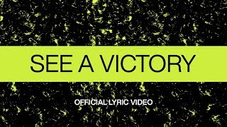 Download See A Victory | Official Lyric Video | Elevation Worship Mp3 and Videos
