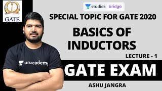 L1: Basics of Inductors | Special Topic for GATE 2020 | Ashu Jangra
