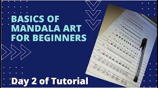 Basics of mandala art | Easy tutorial for beginners | Day-2 of…