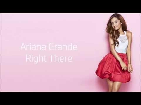 Ariana Grande ~ Right There ft. Big Sean ~ Lyrics