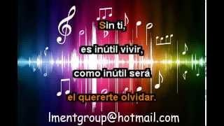 karaoke LMEnt - SIN TI - LUIS MIGUEL
