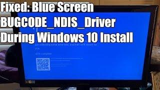 Скачать FIXED Bugcode NDIS Driver During Windows 10 Install