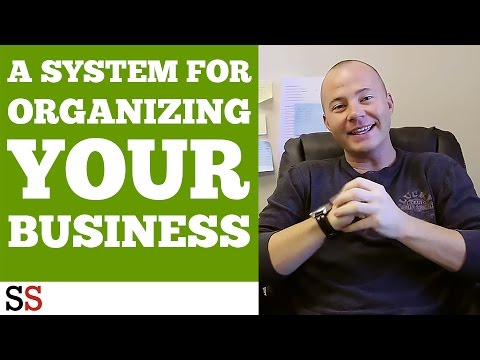 A System for Organizing your Business