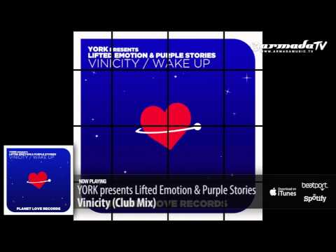 YORK Presents Lifted Emotion & Purple Stories - Vinicity (Club Mix)