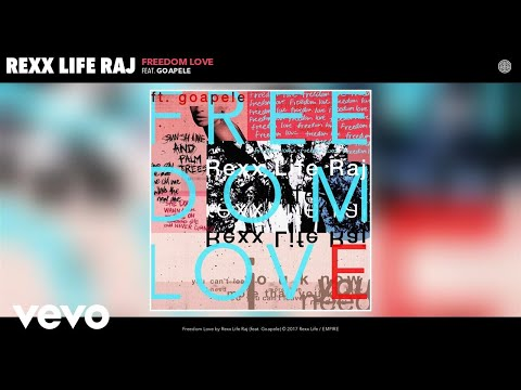 Rexx Life Raj - Freedom Love (Audio) ft. Goapele