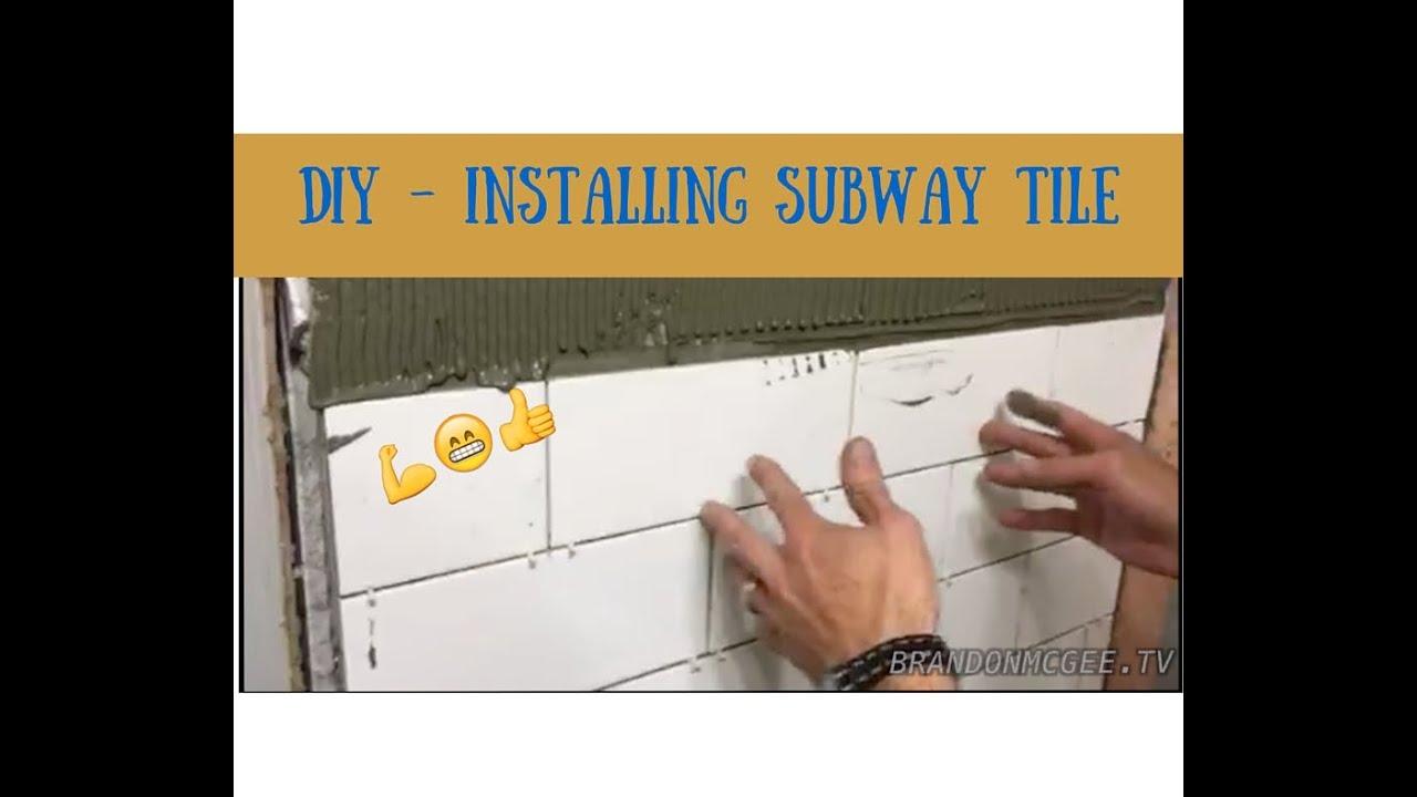 DIY Installing a Subway Tile Wall - YouTube