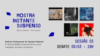 HISTÓRIA PERMANENTE DO CINEMA ESPECIAL | Mostra Instante Suspenso | Sessão 03